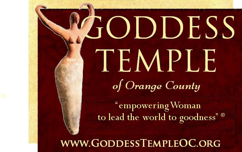 Goddess Temple of Orange County: Contact Information - Women's Spirituality